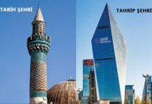 Tarih Şehrinden Tahrip Şehrine Geçiş