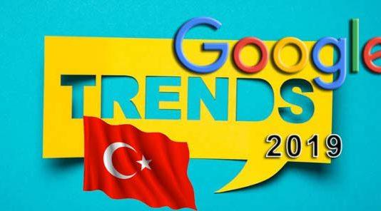 2019 Türkiye Google Arama Trendleri
